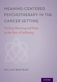 Meaning-Centered Psychotherapy in the Cancer Setting (e-bok)