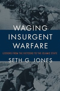 Waging Insurgent Warfare (inbunden)