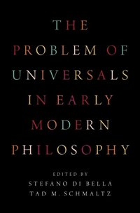 Problem of Universals in Early Modern Philosophy (e-bok)