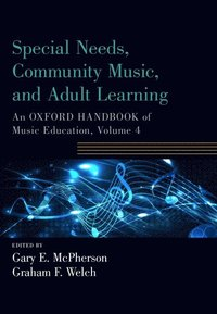 Special Needs, Community Music, and Adult Learning (häftad)