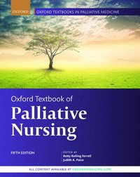 Oxford Textbook of Palliative Nursing (inbunden)