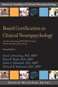 Board Certification in Clinical Neuropsychology (häftad)