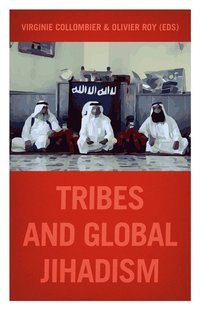 Tribes and Global Jihadism (e-bok)
