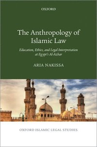 The Anthropology of Islamic Law (inbunden)