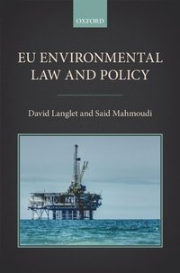 EU Environmental Law and Policy (e-bok)