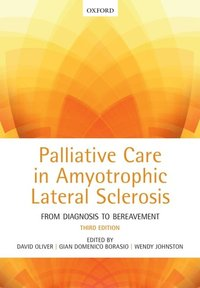 Palliative Care in Amyotrophic Lateral Sclerosis (e-bok)