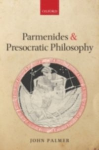 Parmenides and Presocratic Philosophy (e-bok)