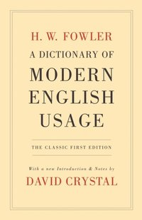 Dictionary of Modern English Usage (e-bok)