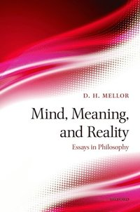 mind meaning and reality essays in philosophy e bok d h  mind meaning and reality essays in philosophy e bok