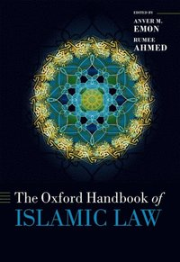 Oxford Handbook of Islamic Law (e-bok)