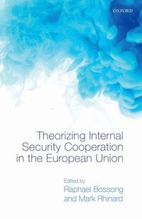 Theorizing Internal Security in the European Union (e-bok)