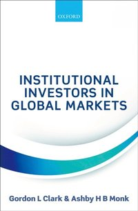 Institutional Investors in Global Markets (e-bok)