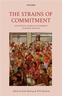 Strains of Commitment (e-bok)