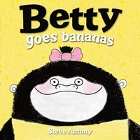 Betty Goes Bananas (häftad)