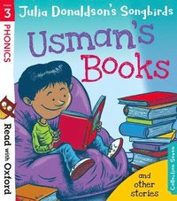 Read with Oxford: Stage 3: Julia Donaldson's Songbirds: Usman's Books and Other Stories (häftad)