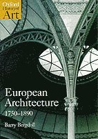 European Architecture 1750-1890 (häftad)
