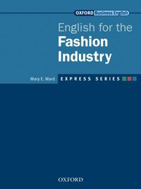Express Series English for the Fashion Industry (e-bok)