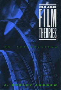 The Major Film Theories (häftad)