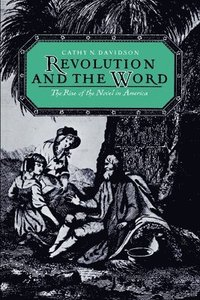 Revolution and the Word (häftad)