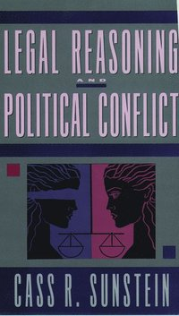 Legal Reasoning and Political Conflict (häftad)
