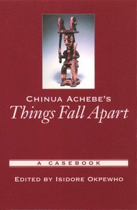 Chinua Achebe's Things Fall Apart (häftad)