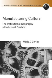 Manufacturing Culture (inbunden)