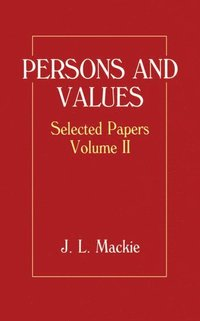Selected Papers: Volume II: Persons and Values (inbunden)