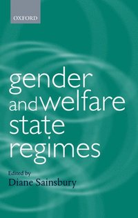 Gender and Welfare State Regimes (häftad)