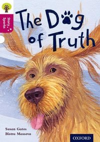 Oxford Reading Tree Story Sparks: Oxford Level 10: The Dog of Truth (häftad)
