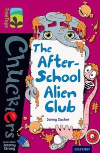 Oxford Reading Tree TreeTops Chucklers: Level 10: The After-School Alien Club (häftad)
