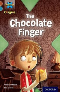 Project X Origins: Brown Book Band, Oxford Level 9: Chocolate: The Chocolate Finger (häftad)