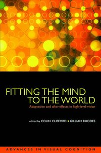 Fitting the Mind to the World (inbunden)