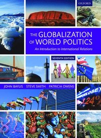 The Globalization of World Politics (häftad)