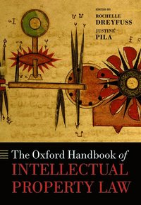 The Oxford Handbook of Intellectual Property Law (inbunden)