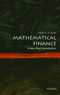 Mathematical Finance: A Very Short Introduction (häftad)