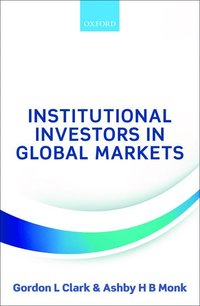 Institutional Investors in Global Markets (inbunden)