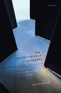 The Performance Complex (inbunden)