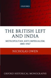 The British Left and India (inbunden)