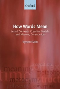 How Words Mean (inbunden)