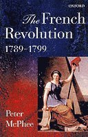 The French Revolution, 1789-1799 (häftad)