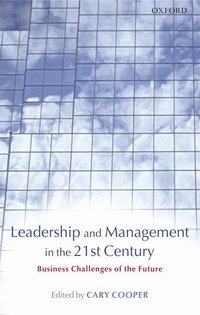 Leadership and Management in the 21st Century (inbunden)