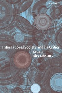 International Society and its Critics (inbunden)