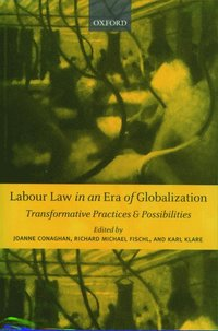 Labour Law in an Era of Globalization (häftad)