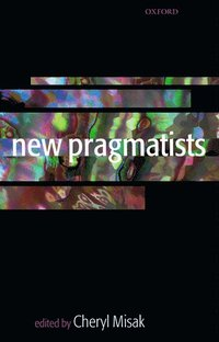 New Pragmatists (inbunden)