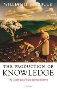 The Production of Knowledge (inbunden)