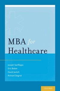 MBA for Healthcare (e-bok)
