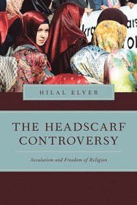 The Headscarf Controversy (häftad)