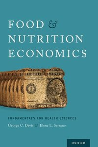 Food and Nutrition Economics (häftad)