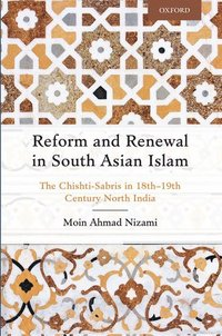 Reform and Renewal in South Asian Islam (inbunden)