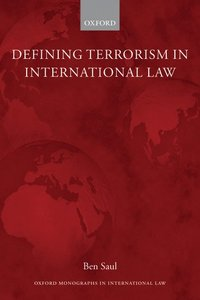 Defining Terrorism in International Law (häftad)